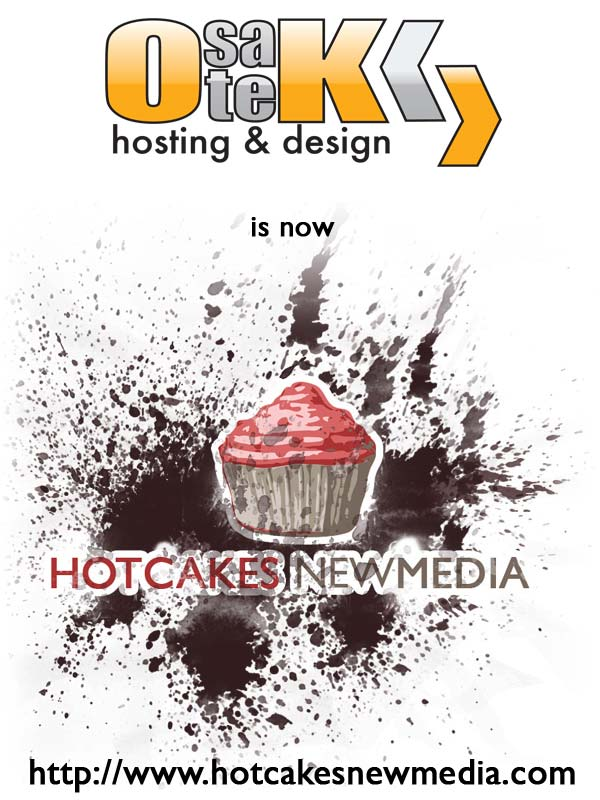 OsateK is now Hotcakes New Media